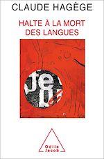 Download this eBook Halte à la mort des langues