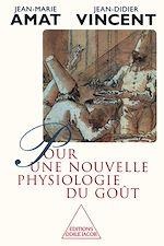 Téléchargez le livre :  Pour une nouvelle physiologie du goût