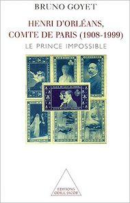 Téléchargez le livre :  Henri d'Orléans, comte de Paris (1908-1999)