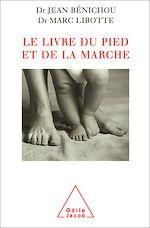 Téléchargez le livre :  Le Livre du pied et de la marche