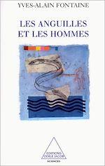 Téléchargez le livre :  Les Anguilles et les Hommes