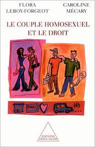 Téléchargez le livre :  Le Couple homosexuel et le droit
