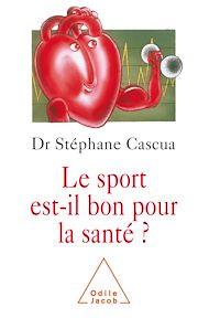 Téléchargez le livre :  Le sport est-il bon pour la santé ?