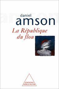 Téléchargez le livre :  La République du flou
