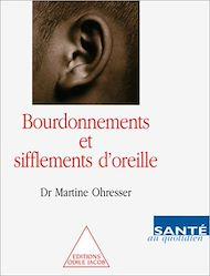 Téléchargez le livre :  Bourdonnements et Sifflements d'oreille