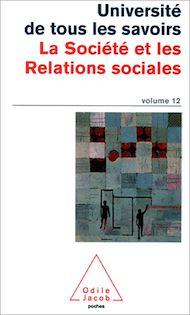Téléchargez le livre :  La Société et les Relations sociales