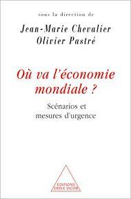 Téléchargez le livre :  Où va l'économie mondiale ?