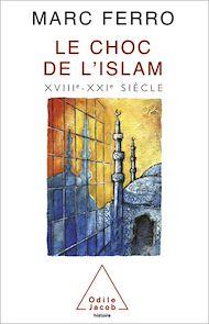 Téléchargez le livre :  Le Choc de l'Islam