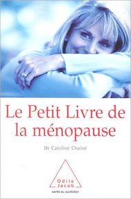 Téléchargez le livre :  Le Petit Livre de la ménopause