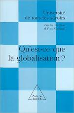 Téléchargez le livre :  Qu'est-ce que la globalisation ?
