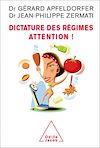 Télécharger le livre :  Dictature des régimes. Attention !