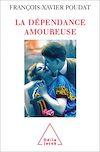 Télécharger le livre :  La Dépendance amoureuse
