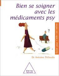 Téléchargez le livre :  Bien se soigner avec les médicaments psy