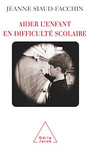 Téléchargez le livre :  Aider l'enfant en difficulté scolaire