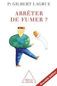 Téléchargez le livre :  Arrêter de fumer ?