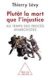 Télécharger le livre :  Plutôt la mort que l'injustice