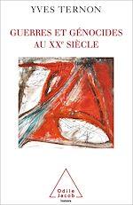 Téléchargez le livre :  Guerres et Génocides au XXe siècle