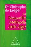 Télécharger le livre :  La Nouvelle méthode anti-âge