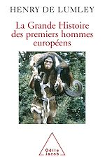 Téléchargez le livre :  La Grande Histoire des premiers hommes européens
