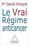 Télécharger le livre :  Le Vrai Régime anticancer
