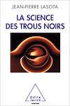 Télécharger le livre :  La Science des trous noirs