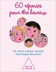 Téléchargez le livre :  60 réponses pour être heureux
