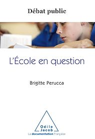 Téléchargez le livre :  L' École en question