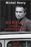 Télécharger le livre :  Agnelet : l'homme que l'on n'aimait pas
