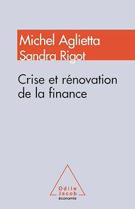 Téléchargez le livre :  Crise et rénovation de la finance