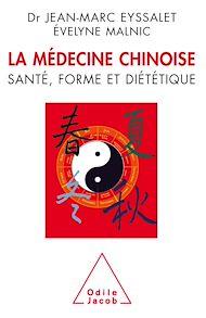 Téléchargez le livre :  La Médecine chinoise