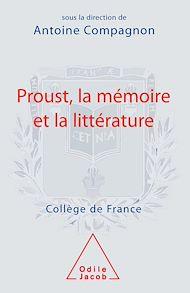 Téléchargez le livre :  Proust, la mémoire et la littérature