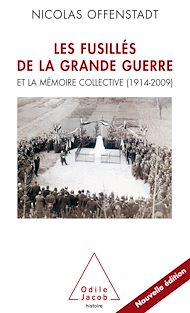 Téléchargez le livre :  Les Fusillés de la Grande Guerre