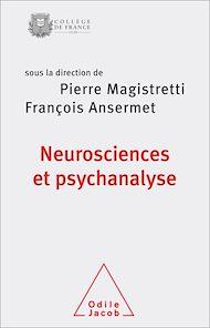 Téléchargez le livre :  Neurosciences et psychanalyse