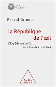 Téléchargez le livre :  La République de l'œil