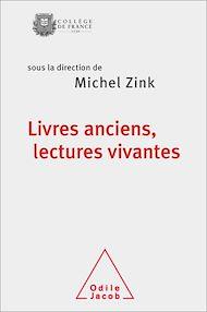 Téléchargez le livre :  Livres anciens, lectures vivantes