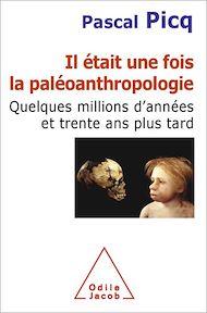 Téléchargez le livre :  Il était une fois la paléoanthropologie