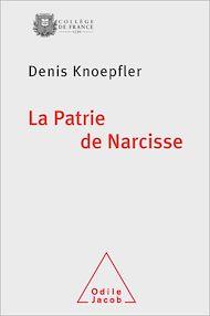 Téléchargez le livre :  La Patrie de Narcisse