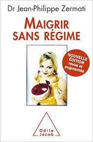 Téléchargez le livre :  Maigrir sans régime