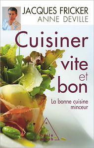 Téléchargez le livre :  Cuisiner vite et bon