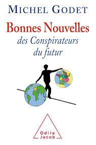 Téléchargez le livre :  Bonnes nouvelles des conspirateurs du futur