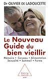 Télécharger le livre :  Le Nouveau Guide du bien vieillir