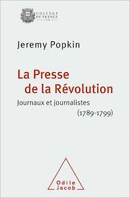 Téléchargez le livre :  La Presse de la Révolution
