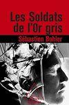 Télécharger le livre :  Les Soldats de l'or gris