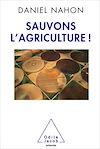 Télécharger le livre :  Sauvons l'agriculture !