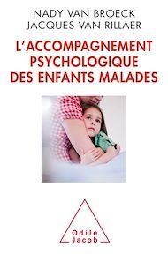 Téléchargez le livre :  L' Accompagnement psychologique des enfants malades