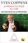 Télécharger le livre :  Le Présent du passé au cube