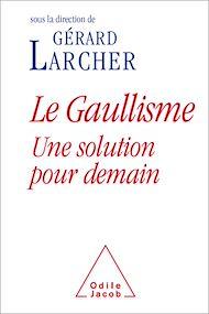Téléchargez le livre :  Le Gaullisme