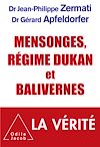 Télécharger le livre :  Mensonges, régime Dukan et balivernes