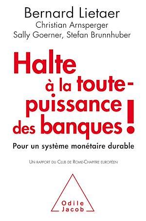 Téléchargez le livre :  Halte à la toute-puissance des banques!