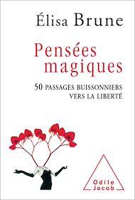Téléchargez le livre :  Pensées magiques